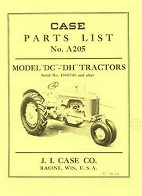 Case Model DC and DH Tractor Parts Catalog Manual  Serial 4300701