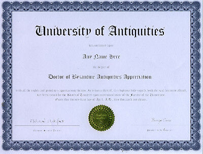 Doctor Byzantine Antiquities Novelty Diploma Artifact