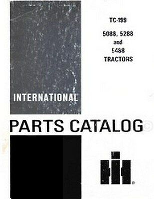International 5088 5288 5488 Tractor Chassis Parts Catalog Manual TC-199