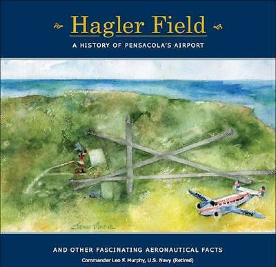 Hagler Field - A History of Pensacola's Airport