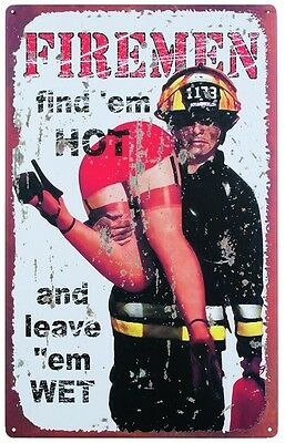Firemen Hot Wet PinUp FUNNY TIN SIGN fire dept metal decor bar firefighter OHW