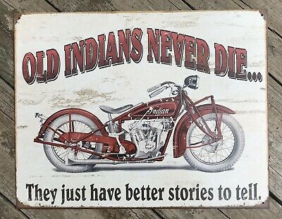 Indian Never Die Scout Motorcycle TIN SIGN vtg metal wall decor ad garage 1637