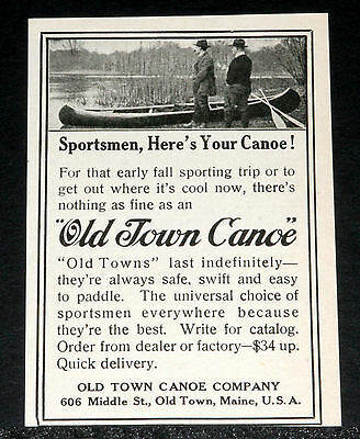 1917 OLD MAGAZINE Print Ad, Old Town Canoes Last Indefinitely & Are Always  Safe!