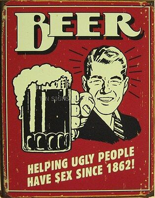 Beer Helping Ugly People FUNNY TIN SIGN vtg bar metal wall decor alcohol ad 1328