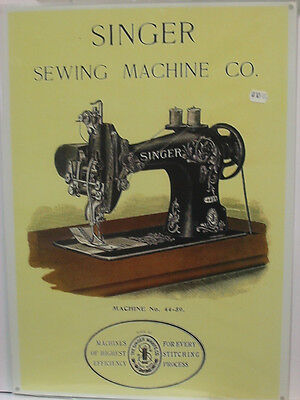 Singer Sewing Machine No. 44-39   A4 Metal Repro Sign 407