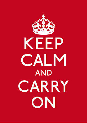 Red Keep Calm And Carry On A1 A2 A3 A4 KC055 Other Styles Available