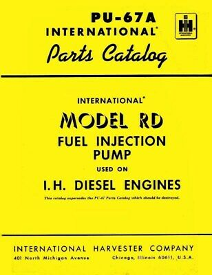 INTERNATIONAL RD FUEL Injection Pump TD-6-62 TD-9-92 TD9-B TD-20 Parts  Manual