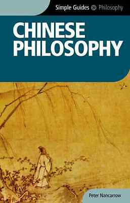 Chinese Philosophy (Simple Guides) - Paperback NEW Nancarrow, Pete 2009-08-05