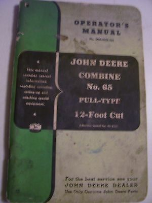 Vintage John Deere Operators  Manual -# 65 Combine  -12' Cut
