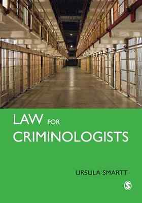 Law for Criminologists: A Practical Guide - Paperback NEW Smartt, Ursula 2008-12