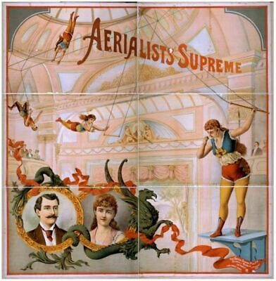 Vintage Aerialists Supreme Poster CIRCUS0152 Art Print A4 A3 A2 A1