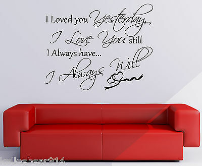 I Love You More Today Than Yesterday Vinyl Wall Decal Sticker