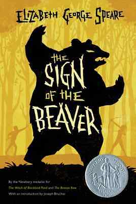 The Sign of the Beaver - Paperback NEW Elizabeth Georg 2011-08-02