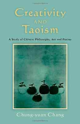 Creativity and Taoism: A Study of Chinese Philosophy, A -  NEW Paperback