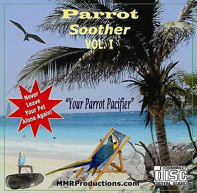 PET PARROT Soother CD, MUSIC FOR PETS, Birds, Dogs, Cats, Children Stories