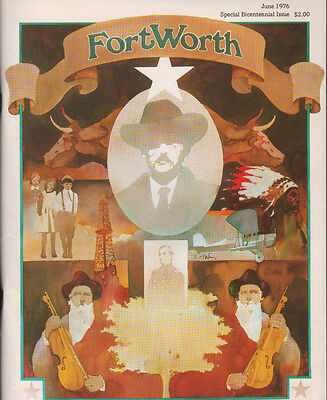1976 Official Fort Worth Texas TX Magazine - SPECIAL BICENTENNIAL HISTORY ISSUE