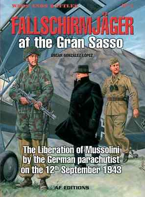 Fallschirmjager at the Gran Sasso: The Liberation of Mu - Paperback NEW Lopez, O