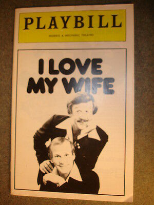 """Playbill """"I Love My Wife"""" Morris A. Mechanic Theatre Tom Smothers Dick Smothers"""