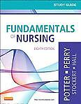 Fundamentals of Nursing by Amy Hall, Anne Griffin Perry and Geralyn Ochs...