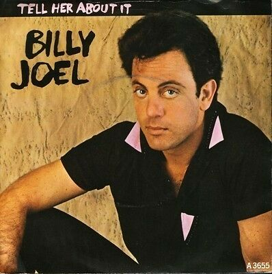 """BILLY JOEL tell her about it A3655 different sleeve 7"""" PS EX/EX"""