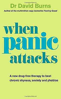 When Panic Attacks: A new drug-free therapy to beat chr - Paperback NEW Burns, D
