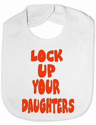 Lock Up Your Daughters Baby Feeding Bib Gift