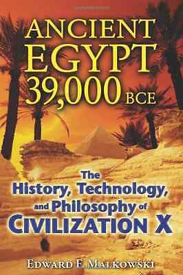 Ancient Egypt 39,000 BCE: The History, Technology, and  - Paperback NEW Edward F