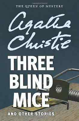 Three Blind Mice and Other Stories - Paperback NEW Christie, Agath 2012-06-19