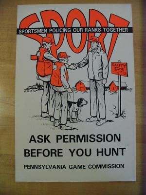 Vintage PENNSYLVANIA GAME COMMISSION SPORT Ask Permission Before You Hunt SIGN