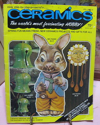Ceramics -- The world's most fascinating HOBBY! Magazine March 1974 Vintage