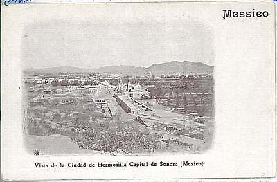 VINTAGE POSTCARD: MEXICO - Hermosillo 1913