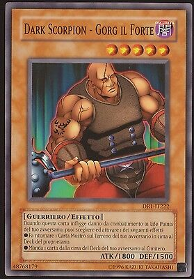 Dark Scorpion - Gorg Il Forte - Dr1-It222 Yu-Gi-Oh