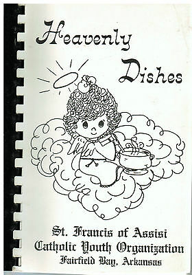 *FAIRFIELD BAY AR 1987 *HEAVENLY DISHES COOK BOOK *ST FRANCIS CATHOLIC CHURCH