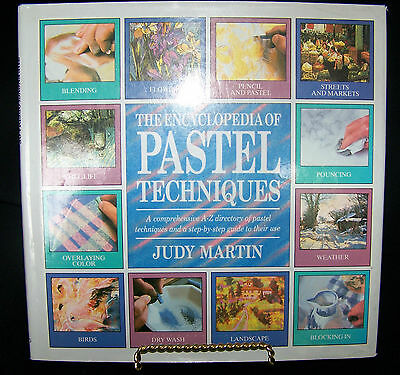 Encyclopedia of Pastel Techniques by Judy Martin (1992, Hardcover)