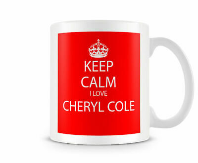Keep Calm I Love Cheryl Cole Red Printed Mug