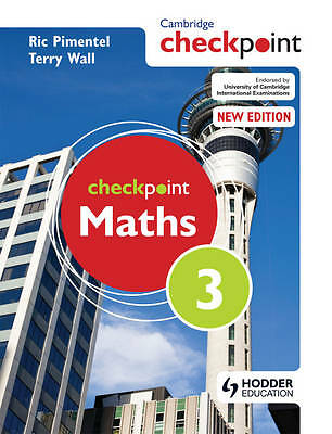 Cambridge Checkpoint Maths: Student's Book Bk. 3, Wall, Terry, Pimentel, Ric, Ve