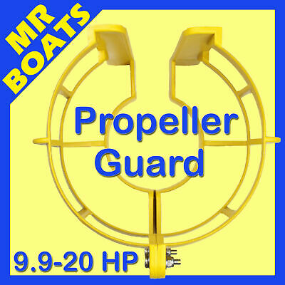 "9.9HP - 20HP OUTBOARD "" PROPELLER GUARD "" Boat Marine PROP 9.9 20 HP FREE POST"