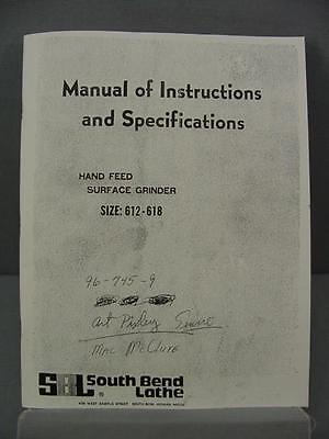 South Bend Lathe 612 & 618 Surface Grinder Manual-Instructions & Specifications