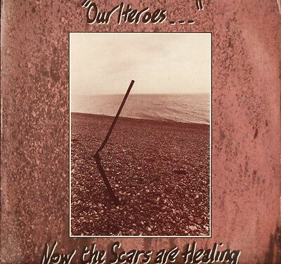 "OUR HEROES now the scars are healing IC 004 uk icon 1984 12"" PS EX/EX"