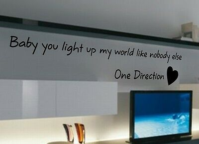ONE DIRECTION - Baby you light up my world - Bedroom wall sticker quote