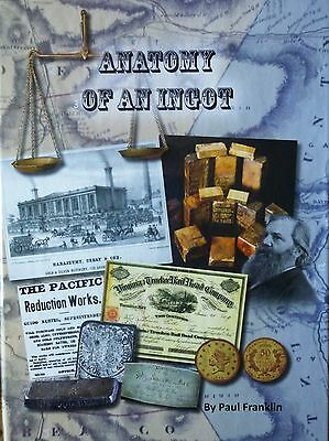 Anatomy of an Ingot -Gold and Silver bars -assayers -Comstock & Mining History
