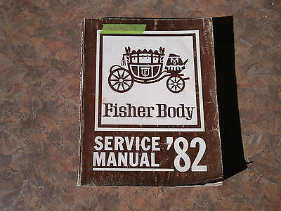 Fisher Body 1982 Service Manual B,C,D,E,G and K Body Styles