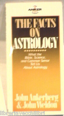 THE FACTS ON ASTROLOGY What the Bible Science and Common Sense Religione Anker