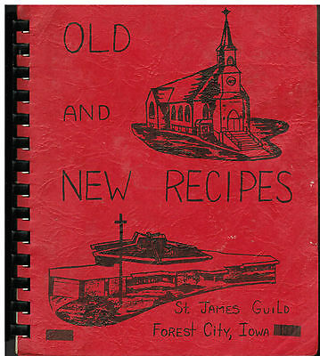 Forest City Ia 1971 Old & New Recipes Cook Book * St James Catholic Church *Iowa