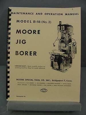 Moore #3 Jig Borer - Maintenance & Operation Manual