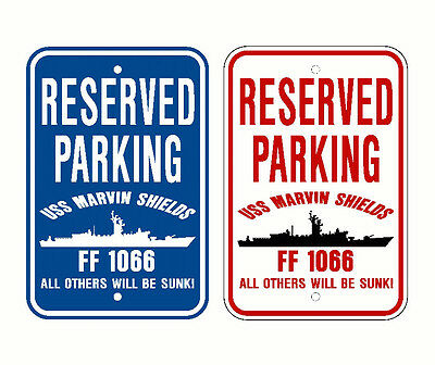 USS MARVIN SHIELDS FF 1066 DE 1066 Parking Sign U S Navy USN Military Decal