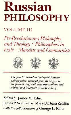 Russian Philosophy : Pre-Revolutionary Philosophy and Theology - Philosiphers...