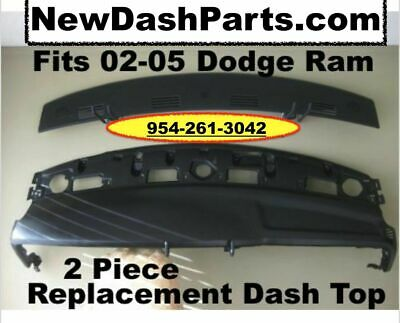 02 03 04 05 Replacement 2 Piece Dash Board Tops Fit Dodge Ram Pick Up