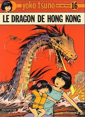BD Yoko Tsuno tome 16 Le dragon de Hong Kong Edition Originale