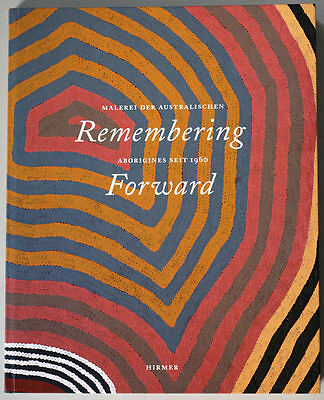 Australia ABORIGINES painting book: Remembering Forward